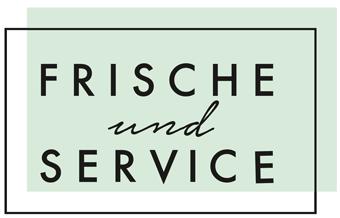 Frische und Service